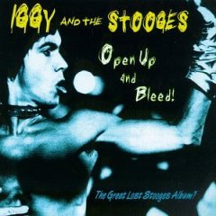 <i>Open Up and Bleed</i> 1995 live album by Iggy and the Stooges