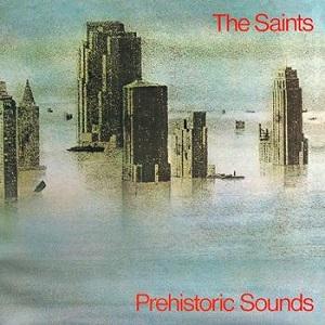 <i>Prehistoric Sounds</i> 1978 studio album by The Saints