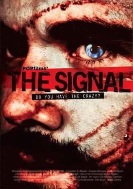 The Signal (2007) movie poster