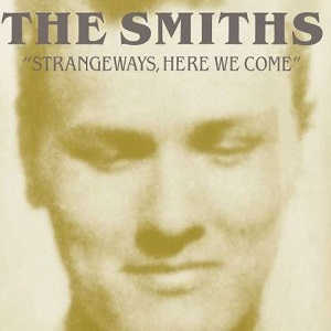 Smiths - Strangeways here we come.jpg