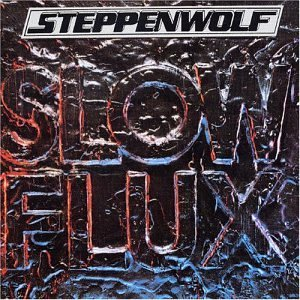 <i>Slow Flux</i> 1974 studio album by Steppenwolf