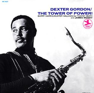 Dexter Gordon The Tower Of Power