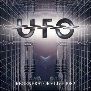 <i>Regenerator – Live 1982</i> 2001 live album by UFO
