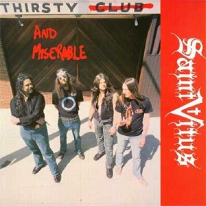 <i>Thirsty and Miserable</i> 1987 EP by Saint Vitus
