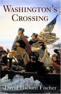 <i>Washingtons Crossing</i> (book) book by David Hackett Fischer