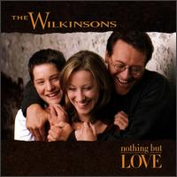 <i>Nothing but Love</i> 1998 studio album by The Wilkinsons