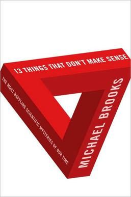 Picture of a book: 13 Things That Don't Make Sense