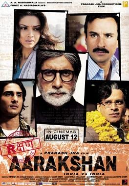 Aarakshan (2011) - Saif Ali Khan, Amitabh Bachchan, Deepika Padukone, Prateik Babbar