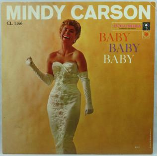 <i>Baby, Baby, Baby</i> (Mindy Carson album) 1958 studio album by Mindy Carson