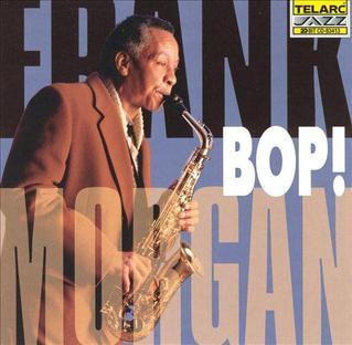 <i>Bop!</i> 1997 studio album by Frank Morgan