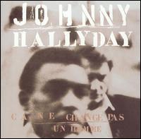 <i>Ça ne change pas un homme</i> 1991 studio album by Johnny Hallyday