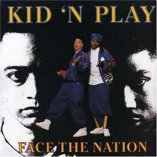 Kid n Play Face The Nation Studio Album by Kid 39 n Play
