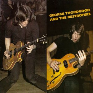 George Thorogood and the Destroyers (album)