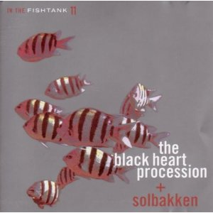 <i>In the Fishtank 11</i> 2004 EP by The Black Heart Procession and Solbakken