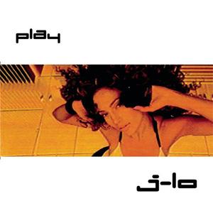 Play (Jennifer Lopez song) song by Jennifer Lopez