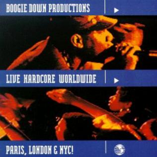 Boogie Down Productions - Live Hardcore World Wide
