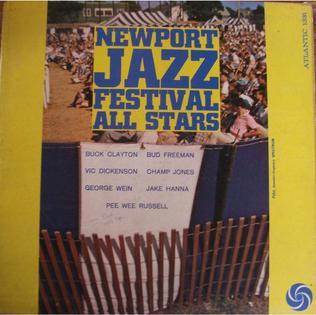 <i>Newport Jazz Festival All Stars</i> 1960 live album by Buck Clayton, Bud Freeman, Vic Dickenson, Champ Jones, George Wein, Jake Hanna, Pee Wee Russell