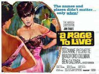 <i>A Rage to Live</i> 1965 film by Walter Grauman
