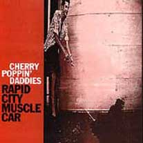 <i>Rapid City Muscle Car</i> album by Cherry Poppin Daddies