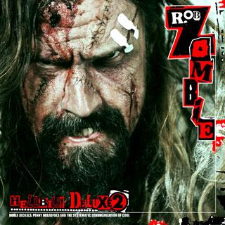 <i>Hellbilly Deluxe 2</i> 2010 studio album by Rob Zombie