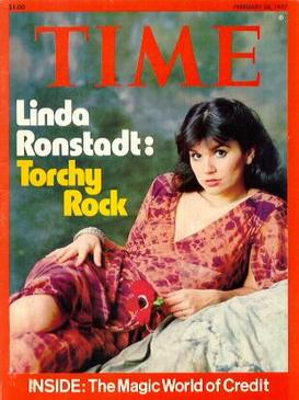 On the cover of the February 28, 1977, issue of Time magazine RonstadtTime.jpg