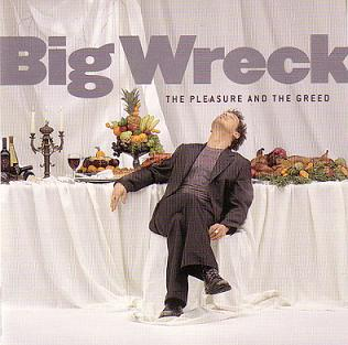 <i>The Pleasure and the Greed</i> 2001 studio album by Big Wreck