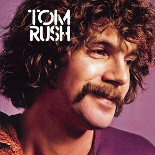 <i>Tom Rush</i> (1970 album) 1970 studio album by Tom Rush