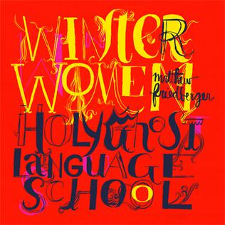 <i>Winter Women and Holy Ghost Language School</i> album by Matthew Friedberger