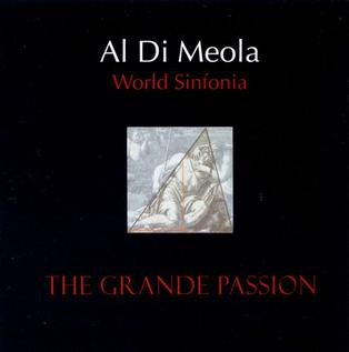 <i>World Sinfonía III – The Grande Passion</i> 2000 studio album by Al Di Meola