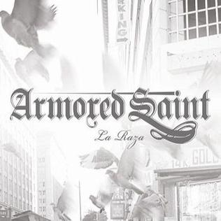 <i>La Raza</i> (album) 2010 studio album by Armored Saint