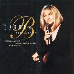 <i>The Concert</i> (Barbra Streisand album) 1994 live album by Barbra Streisand