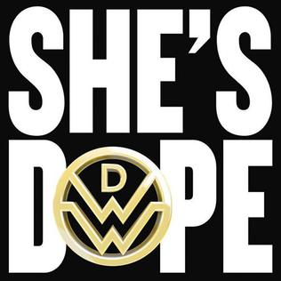She's Dope