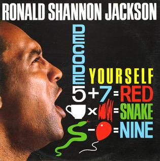 <i>Decode Yourself</i> 1985 studio album by Ronald Shannon Jackson and The Decoding Society