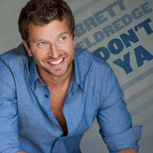 Dont Ya single by Brett Eldredge