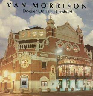 Dweller on the Threshold (song) 1984 single by Van Morrison