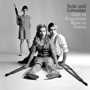 <i>Girls in Peacetime Want to Dance</i> 2015 studio album by Belle and Sebastian