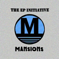 Mansions - The EP Initiative.jpg