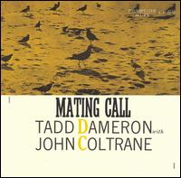 John Coltrane With Tadd Dameron Mating Call