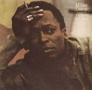 [jazz] Miles Davis - Page 3 Miles_Davis_-_Circle_in_the_Round
