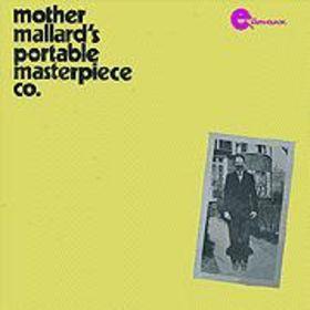<i>Mother Mallards Portable Masterpiece Co.</i> 1973 studio album by Mother Mallards Portable Masterpiece Company
