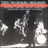 <i>New York City R&B</i> 1961 studio album by Buell Neidlinger / Cecil Taylor