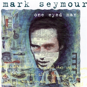 <i>One Eyed Man</i> album by Mark Seymour