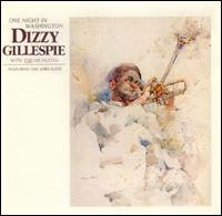 <i>One Night in Washington</i> 1983 live album by Dizzy Gillespie