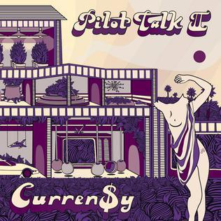 Resultado de imagen para Curren$y - Pilot Talk II
