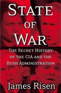 State of War: The Secret History of the CIA and the Bush