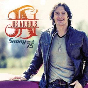 Sunny and 75 single by Joe Nichols