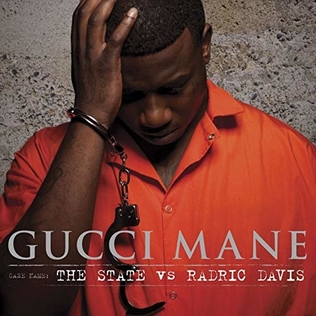 <i>The State vs. Radric Davis</i> Album by Gucci Mane