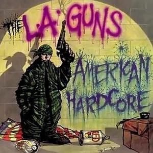 <i>American Hardcore</i> 1996 studio album by L.A. Guns