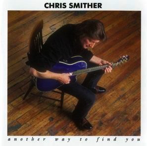 <i>Another Way to Find You</i> 1991 live album by Chris Smither