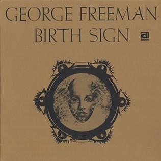 <i>Birth Sign</i> (album) 1970 studio album by George Freeman